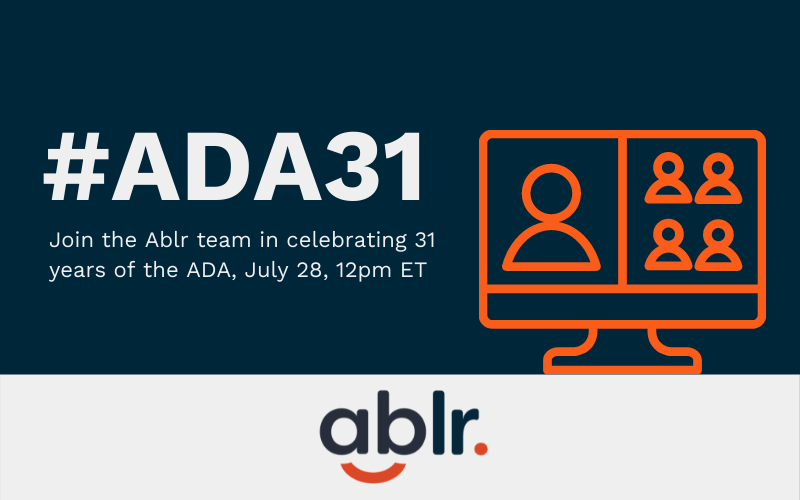 #ADA31. Join the Ablr team in celebrating 31 years of the ADA, July 28, 12pm ET.
